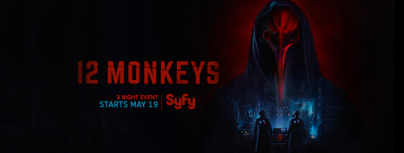 Episode Synopses for the Entire 12 Monkeys Binge Weekend